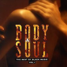 Body & Soul - The Best of Black music - Vol. 1