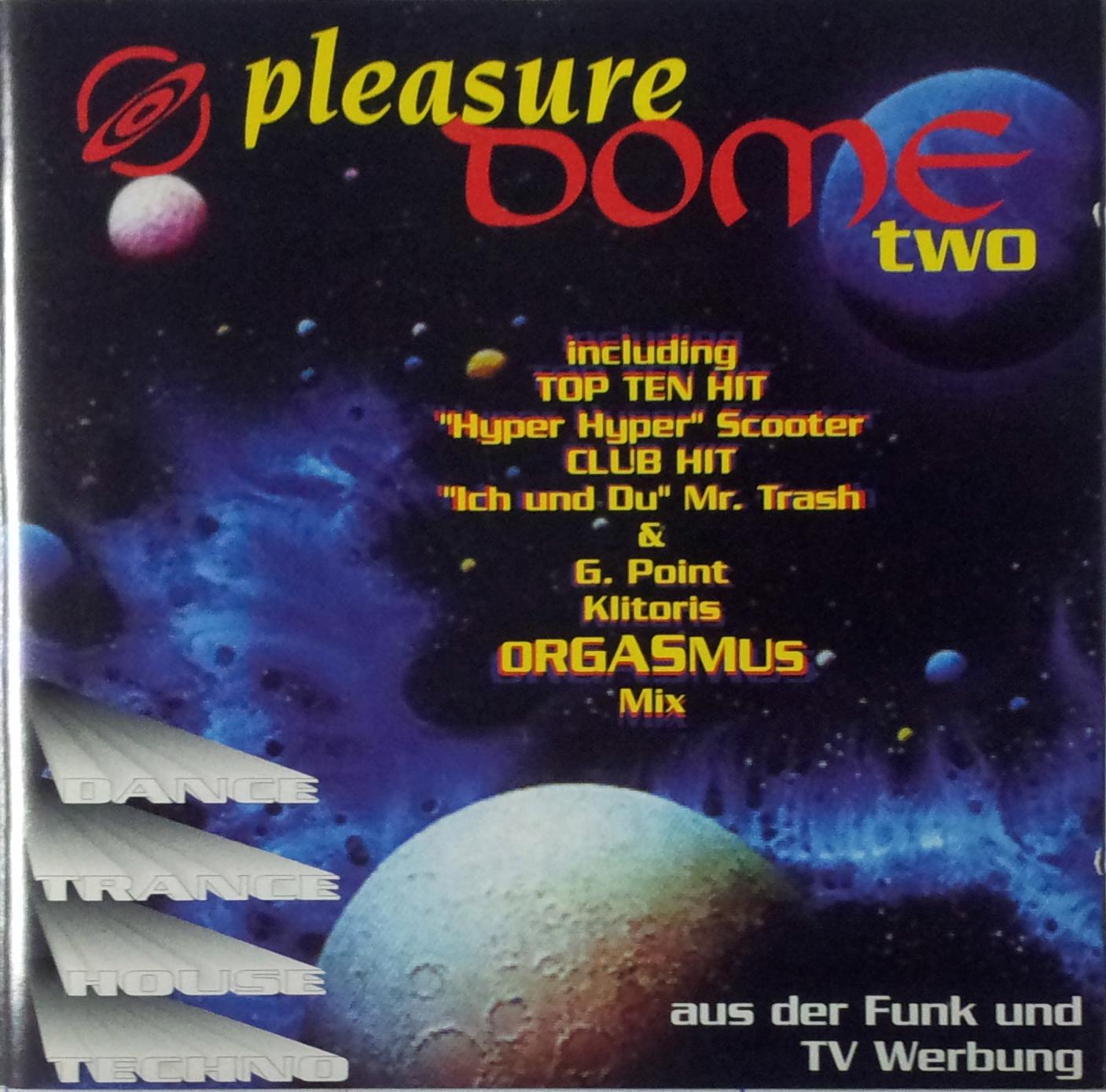 Pleasure Dome two