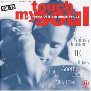 Touch my Soul Vol. 15 - The finest of Black Music