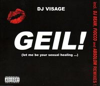 Geil (Let me be your sexual healing)