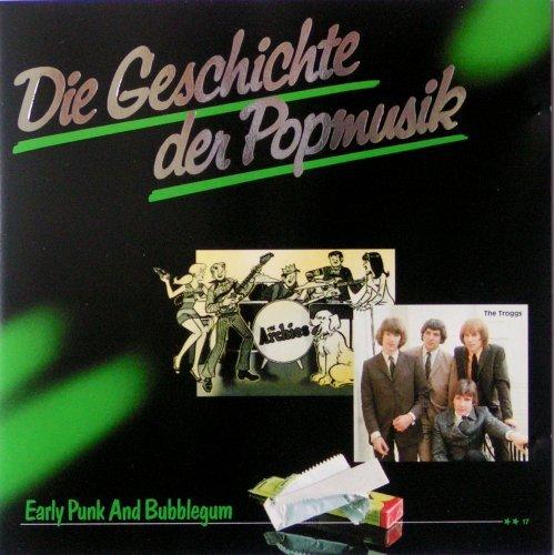 Die Geschichte der Popmusik 17 (Early Punk and Bubblegum)