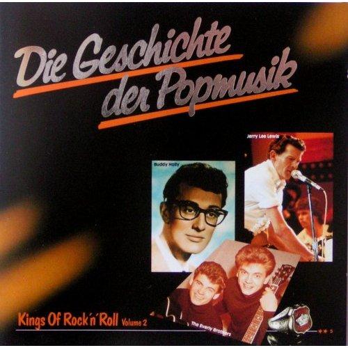 Die Geschichte der Popmusik 5 (Kings of Rock'n'Roll Vol. 2)