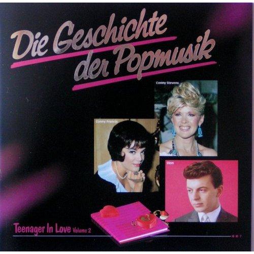 Die Geschichte der Popmusik 7 (Teenager in love Vol. 2)