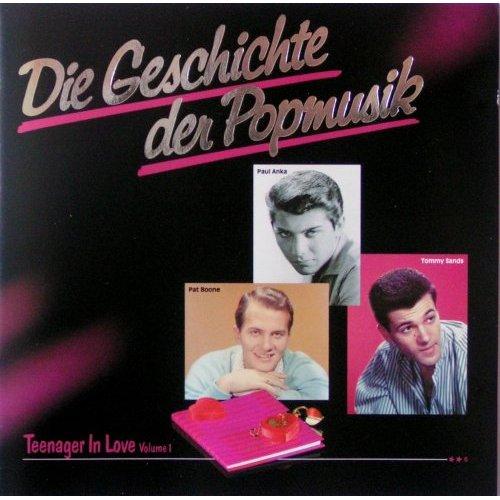 Die Geschichte der Popmusik 6 (Teenager in love Vol. 1)