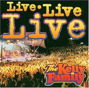 Live live live (Kelly Family)