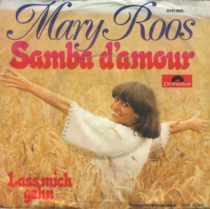 Samba d'amour / Lass mich gehen