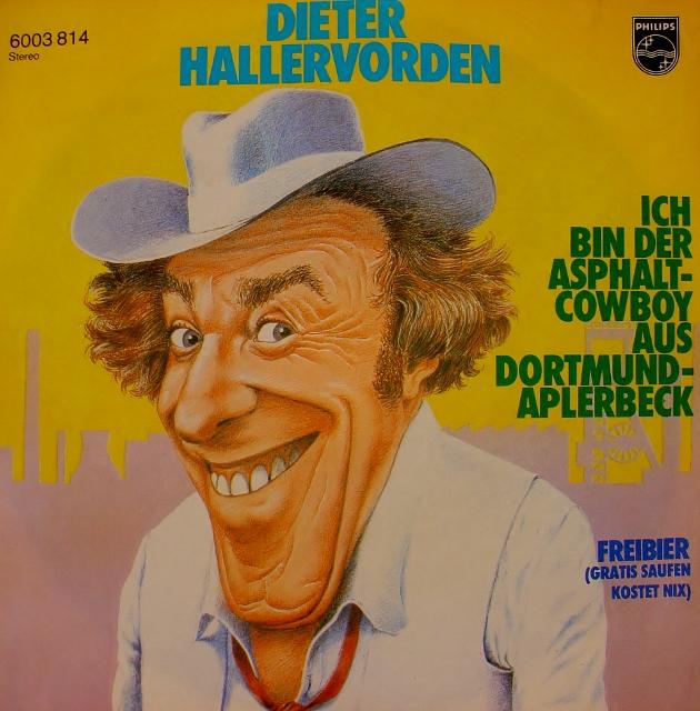 Ich bin der Asphalt-Cowboy aus Dortmund-Aplerbeck / Freibier