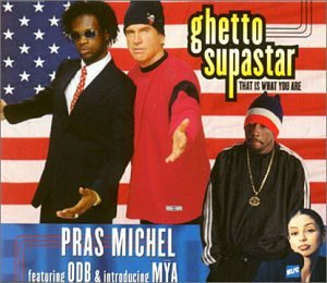 Ghetto supastar (That is what you are) (Soundtrack Bulworth)