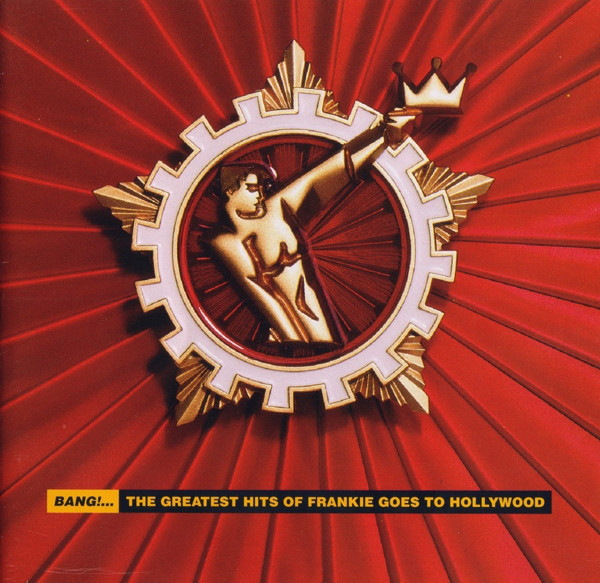 Bang - The Greatest Hits of Frankie goes to Hollywood