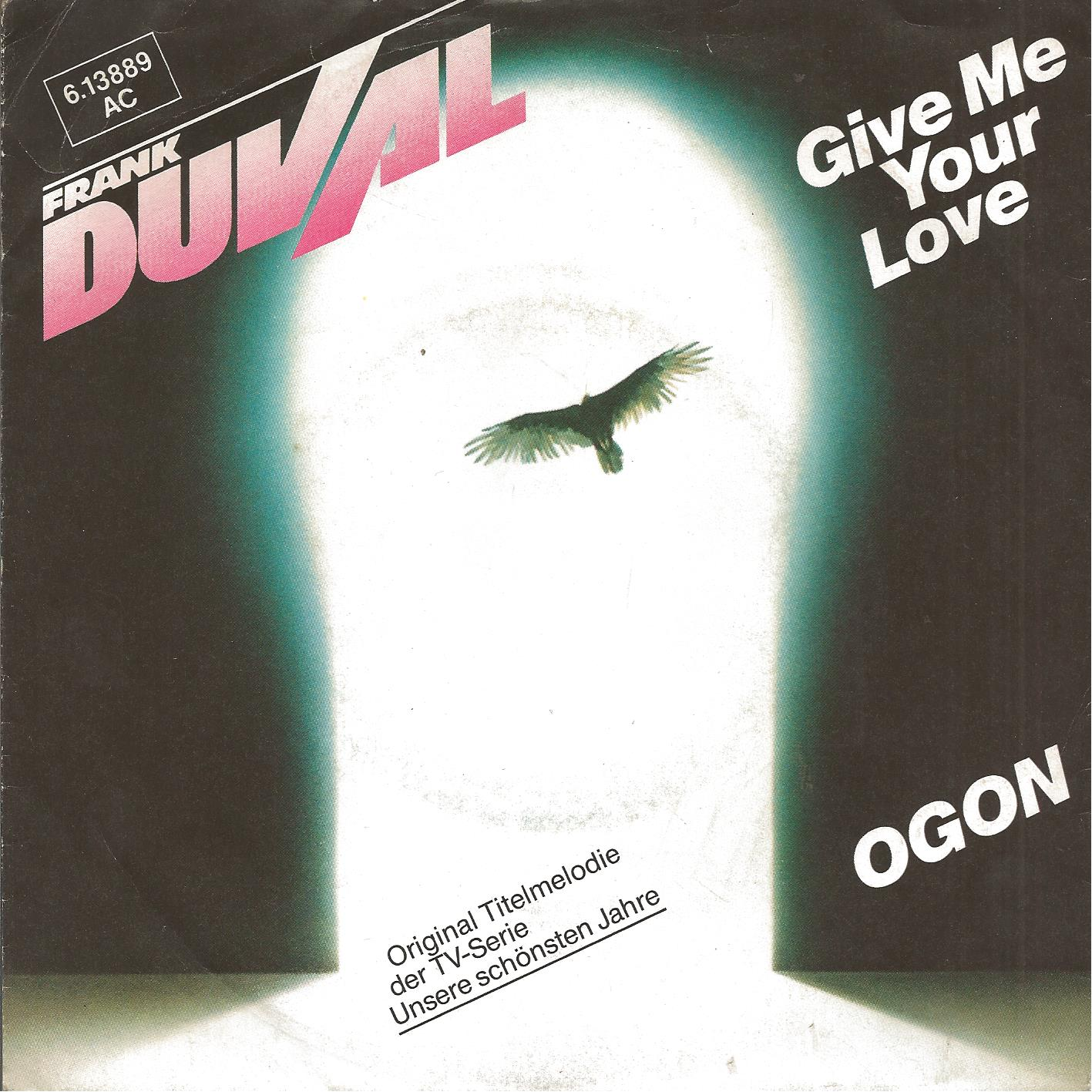 Give me your love / Ogon