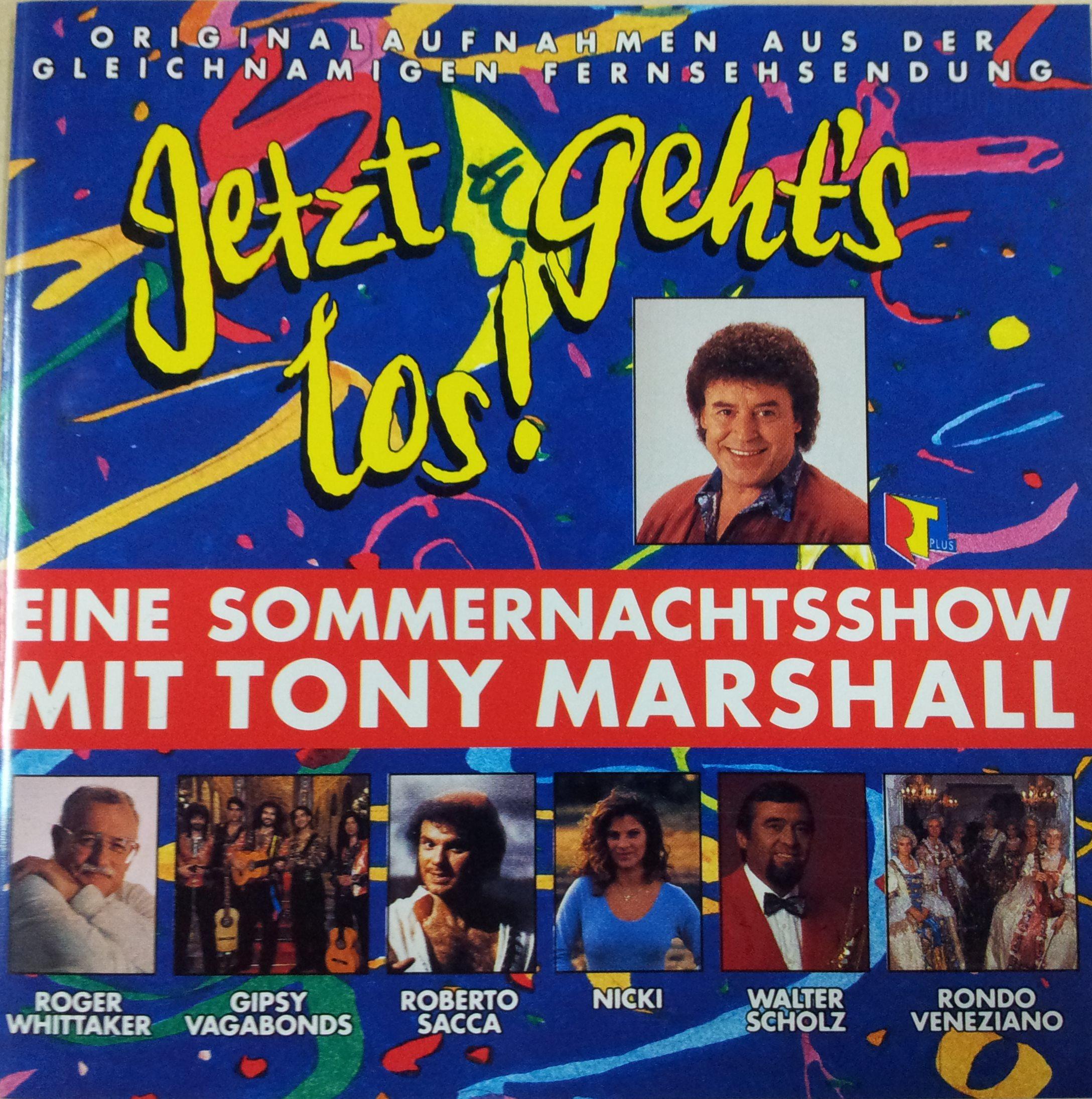 Jetzt geht's los - Eine Sommernachtsshow mit Tony Marshall