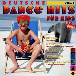 Deutsche Dance Hits für Kids Vol. 1