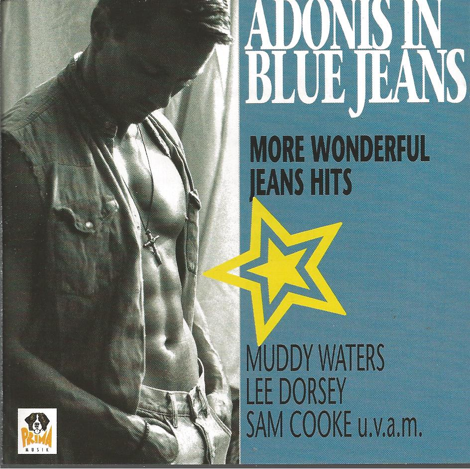 Adonis in blue jeans / More wonderful jeans songs