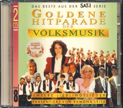 Goldene Hitparade der Volksmusik Folge 8 - Unsere Lieblingslieder präsentiert von Ramona Leiss