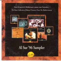 Al Sur 96 Sampler - The finest collection of musical treasures from the mediterraneam
