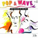 Pop & Wave Vol. 4 - The ballads of the 80's
