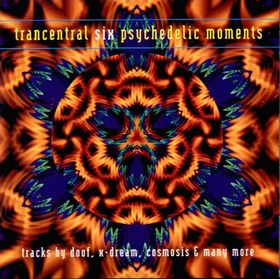 Trancentral six - Psychedelic moments