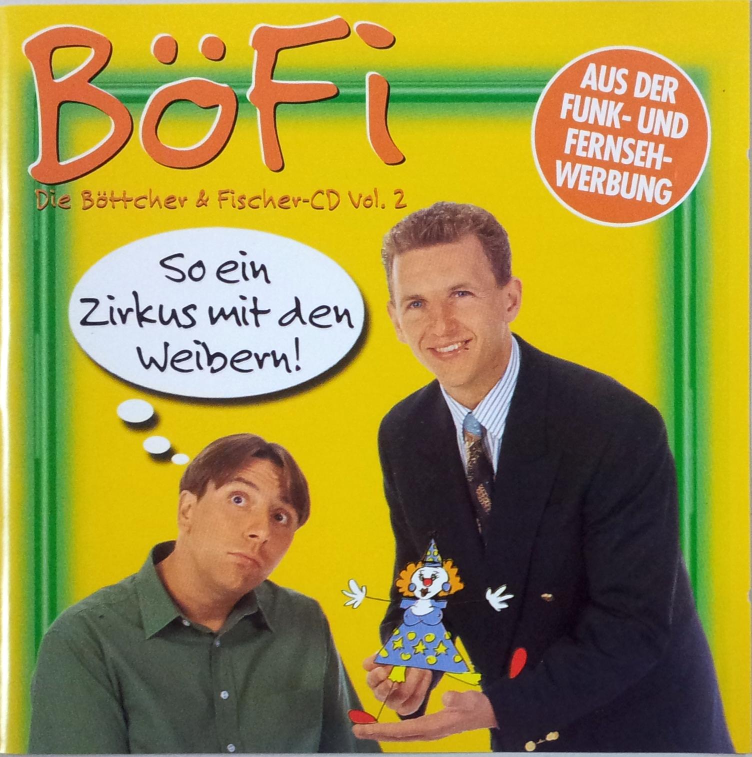 BöFi Vol. 2 - So ein Zirkus mit den Weibern