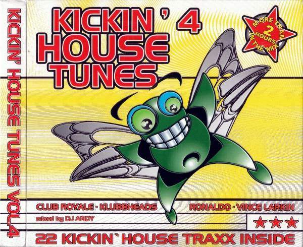 Kickin' House Tunes Vol. 4