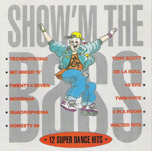Show'm the bass - 12 Super Dance Hits