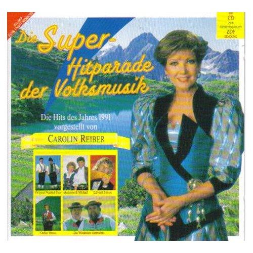 Die Super Hitparade der Volksmusik - Die Hits des Jahres 1991 vorgestellt von Carolin Reiber
